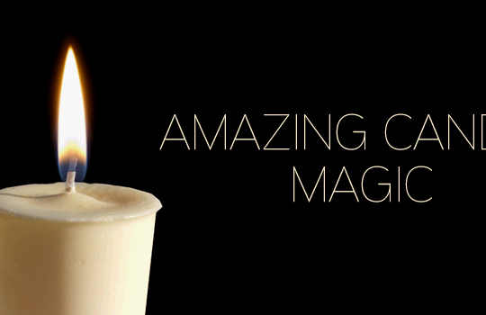 Amazing Candle Magic