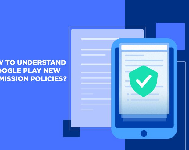 How to Understand Google Play new Permission Policies